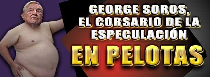 Resultado de imagen de GEORGES SOROS, UN HOMBRE DE NUESTRO TIEMPO